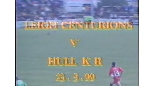 Leigh Centurions Vs Hull Kingston Rovers – 1999 Northern Ford Premiership
