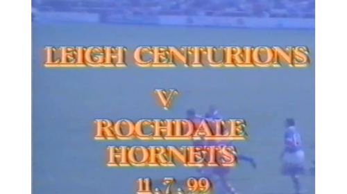 Leigh Centurions Vs Rochdale Hornets – 1999 – Northern Ford Premiership