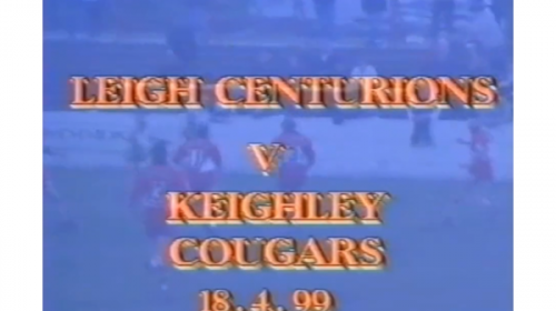 Leigh Centurions Vs Keighley Cougars – Northern Ford Premiership – 1999