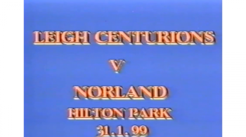 Leigh Centurions Vs Norland – Silk Cut Challenge Cup – 1999