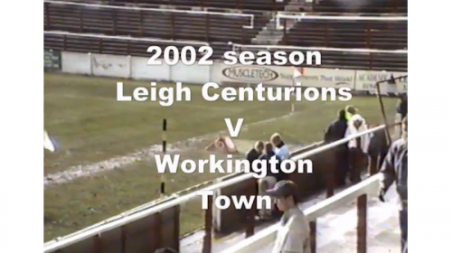 Leigh Centurions Vs Workington Town – Northern Ford Premiership – 2002