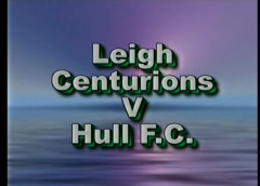Leigh Centurions Vs Hull FC – engage Super League – 2005