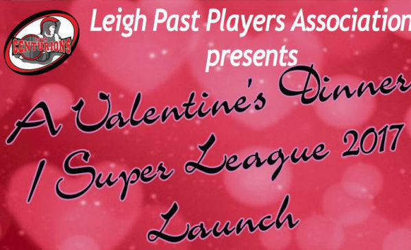 Leigh Centurions Players Association Present Valentines Day Dinner