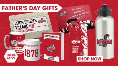 Father's Day Gift Ideas From Leigh Centurions