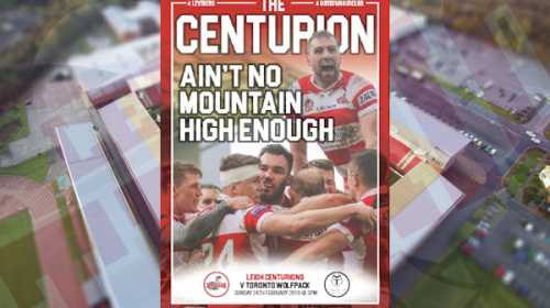 Download The Leigh Centurions Vs Toronto Wolfpack Match Day Magazine For Free!