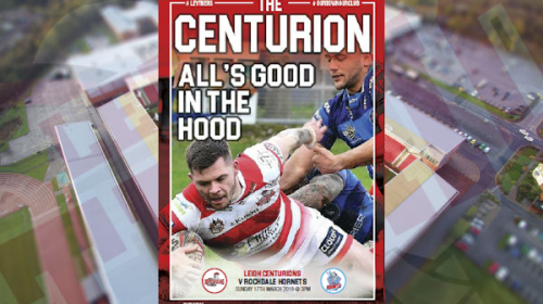 Download The Leigh Centurions Vs Rochdale Hornets Match Day Magazine For Free!